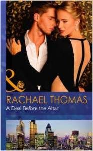 Rachael's forthcoming book can be preordered from Amazon http://www.amazon.co.uk/Deal-Before-Altar-Mills-Modern-ebook/dp/B00M1OL2FK/ref=sr_1_1?ie=UTF8&qid=1410551753&sr=8-1&keywords=a+deal+before+the+altar