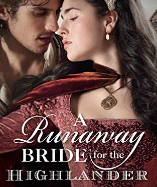 A Runaway Bride for the Highlander (Book 3 The Lochmore Legacy) by Elisabeth Hobbes @ElisabethHobbes @MillsandBoon @HarlequinBooks #bookreview #HistoricalRomance #LochmoreLegacy